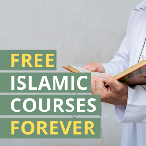 Free Islamic Courses Forever